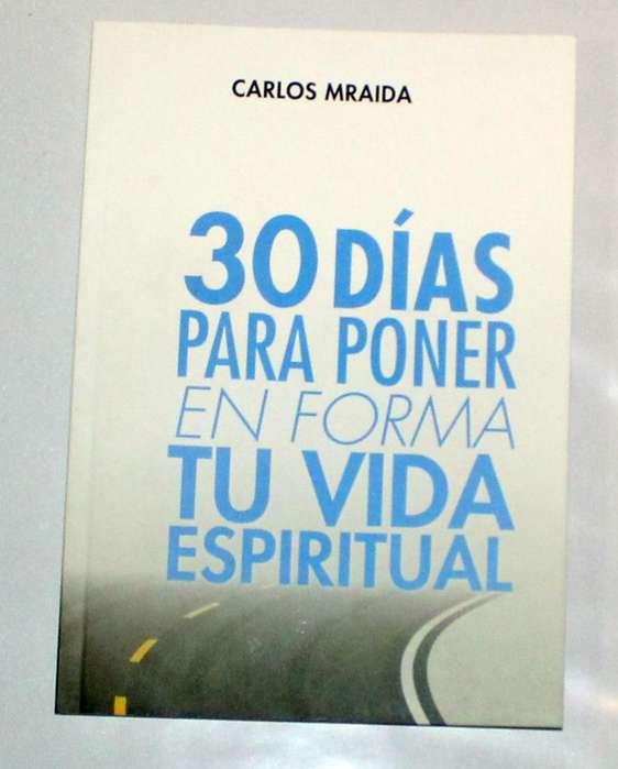 30 días para poner en forma tu vida espiritual Carlos Mraida