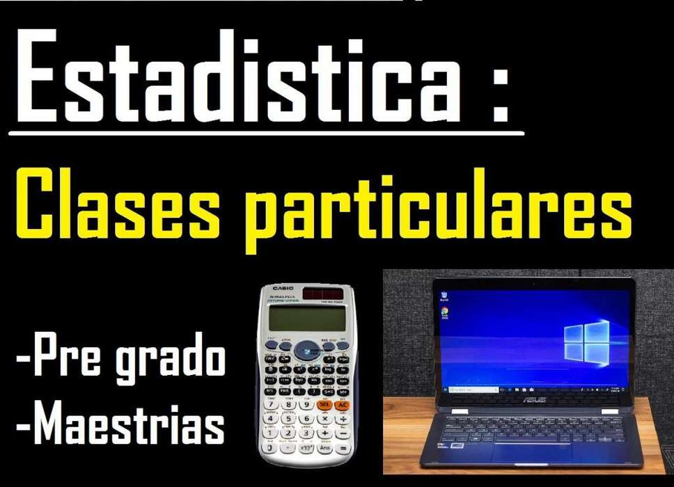 Estadística aplicada, clases en todo nivel, USIL, UPC, ESAN, USMP, U DE LIMA, UNIFE, PACIFICO, PIURA, PUCP, URP, ETC...