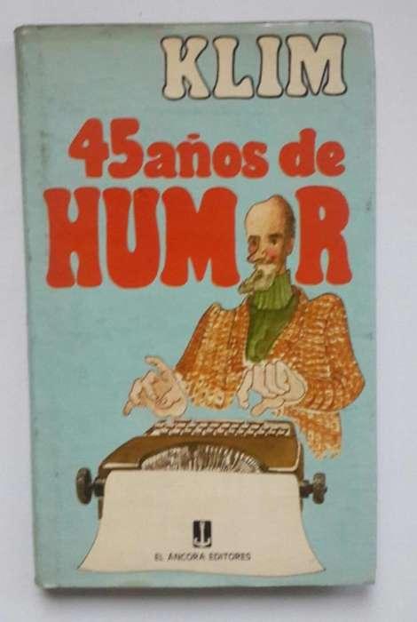 Klim 45 años de Humor