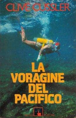 Libro: La vorágine del Pacífico, de Clive Cussler [novela de espionaje]
