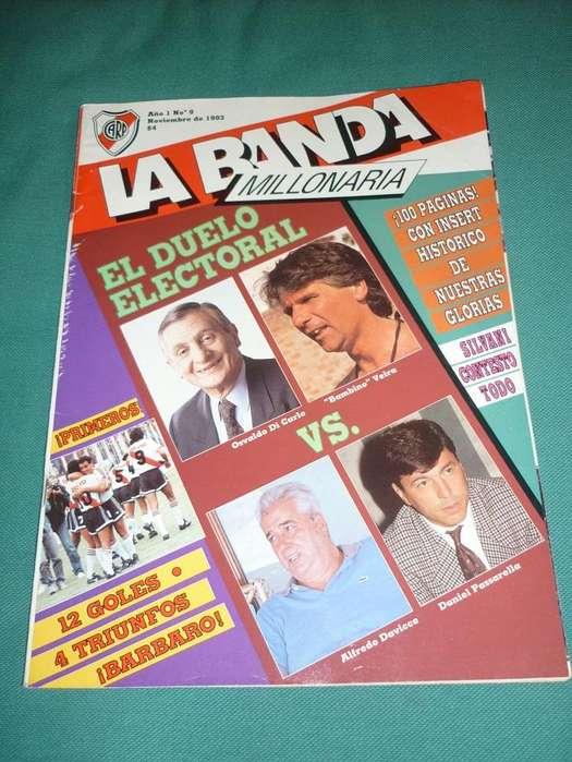 REVISTA LA BANDA MILLONARIA NRO 9 INSERT HISTORIA DE RIVER ESTADIO MONUMENTAL 1993 EXTRA 100 PAGINAS