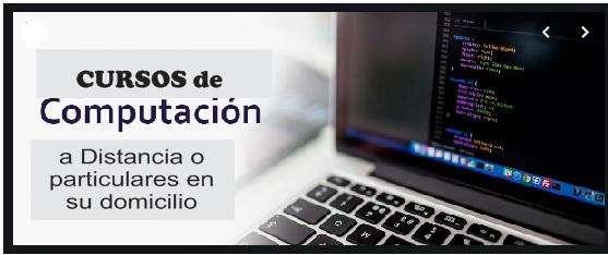 CURSOS PARTICULARES DE COMPUTACIÓN Y A DOMICILIO