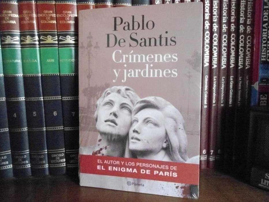 Pablo De Santis: Crímenes y jardines