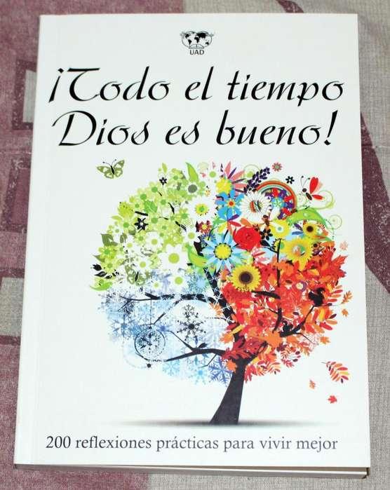 Libro Devocional ¡Todo el tiempo Dios es bueno!