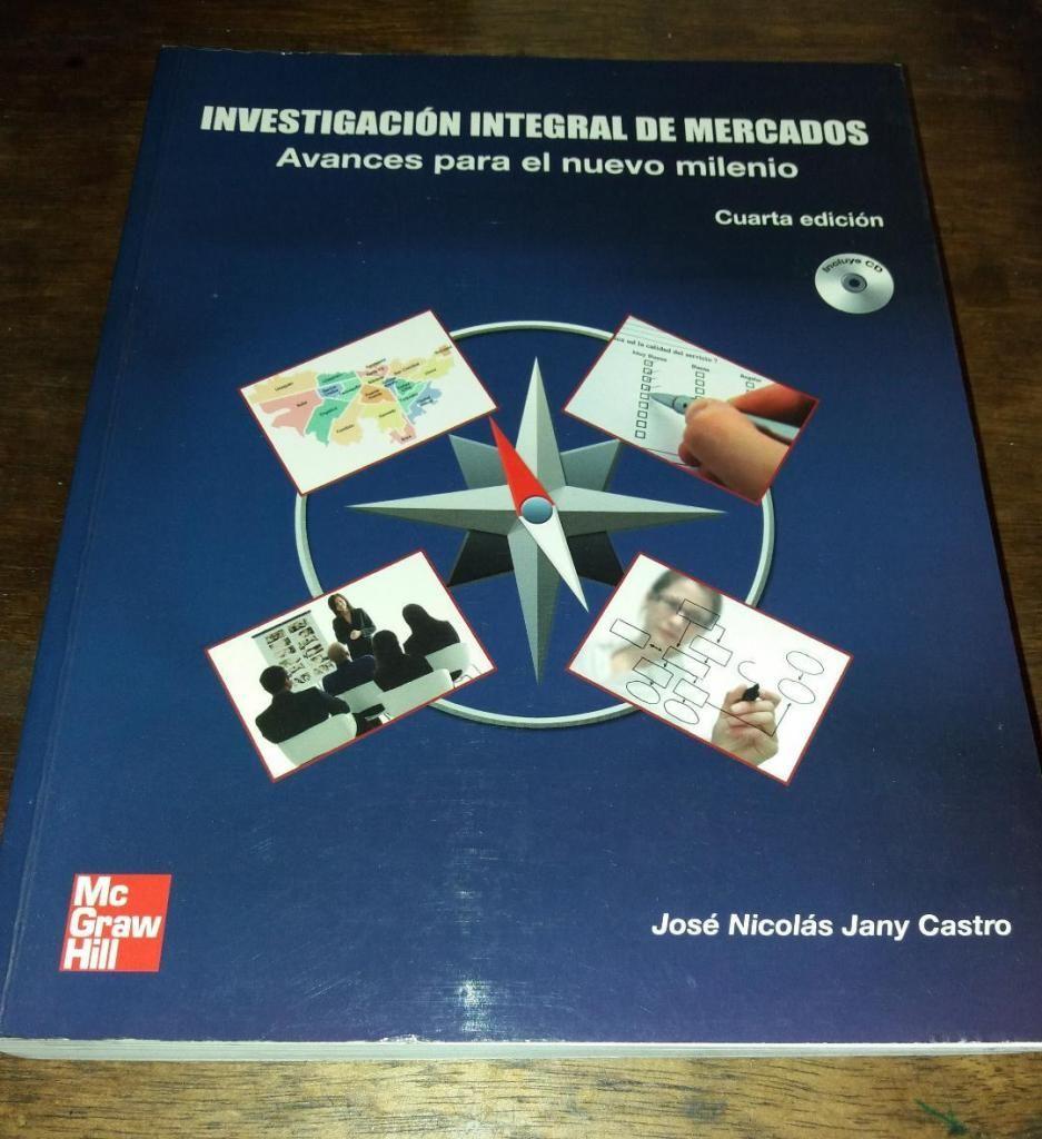 Libro INVESTIGACIÓN INTEGRAL DE MERCADOS Avances para el nuevo milenio
