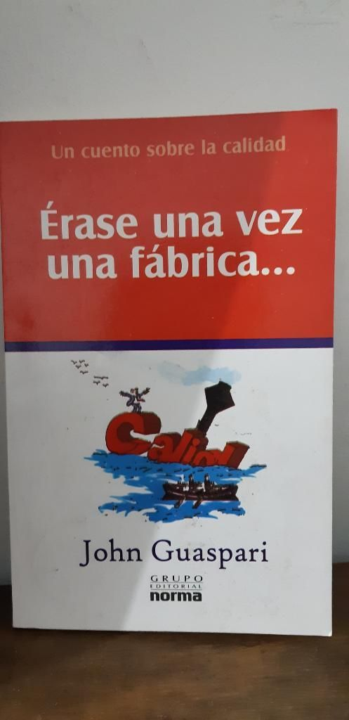 Érase Una Vez Una Fabrica..