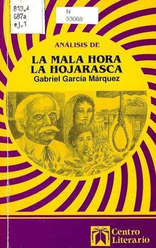 Análisis de La Mala Hora La Hojarasca