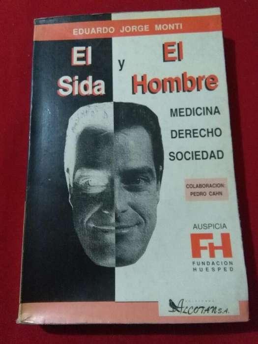 El Sida Y El Hombre . Eduardo Monti