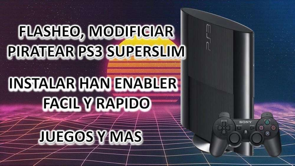 SE FLASHEA/CHIPEA/PIRATEA CUALQUIER PS3, SUPER SLIM, SLIM Y FAT EN CUALQUIER VERSION DE FIRMWARE