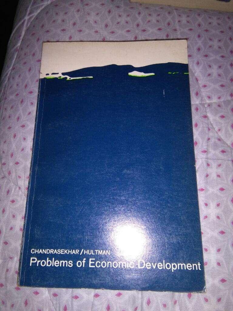 Problems Of Economic Development Chandrasekhar y Hultman Libro economia