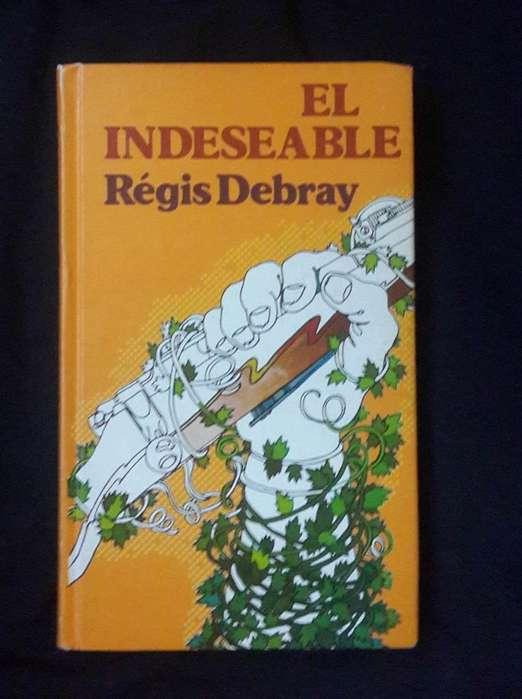 El Indeseable por Régis Debray