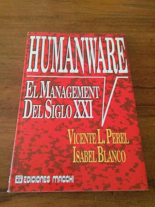 Humanware El Management Del Siglo XXI . VICENTE PEREL ISABEL BLANCO . LIBRO EDICIONES MACCHI