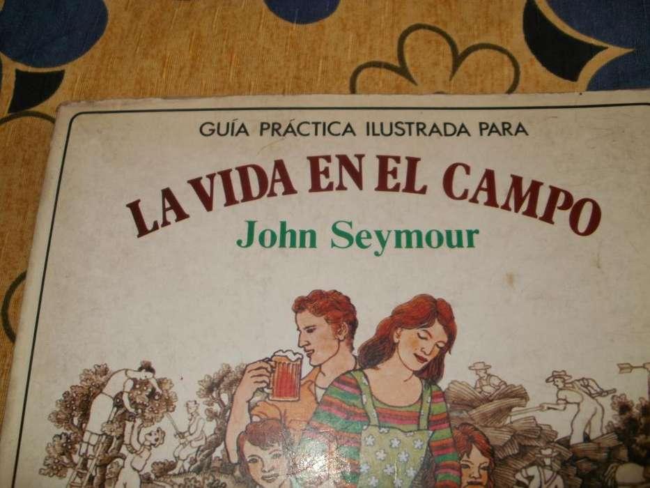 LIBRO LA VIDA EN EL CAMPO DE JOHN SEYMOUR