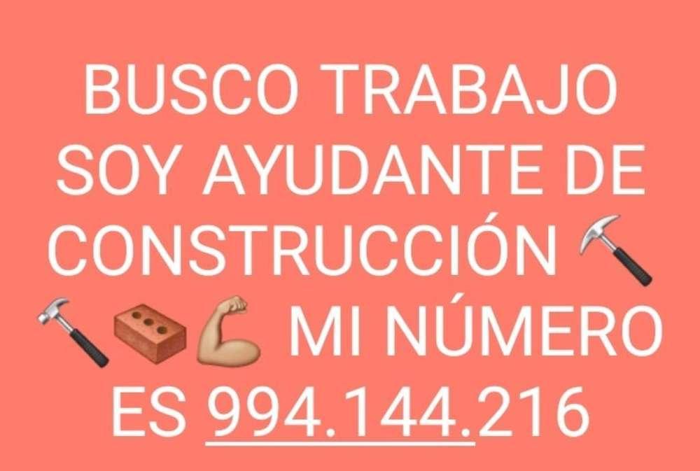 Busco Trabajo Como Ayudante de Construcc