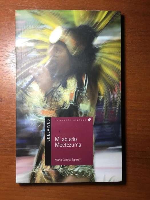 Libro : Mi Abuelo Moctezuma