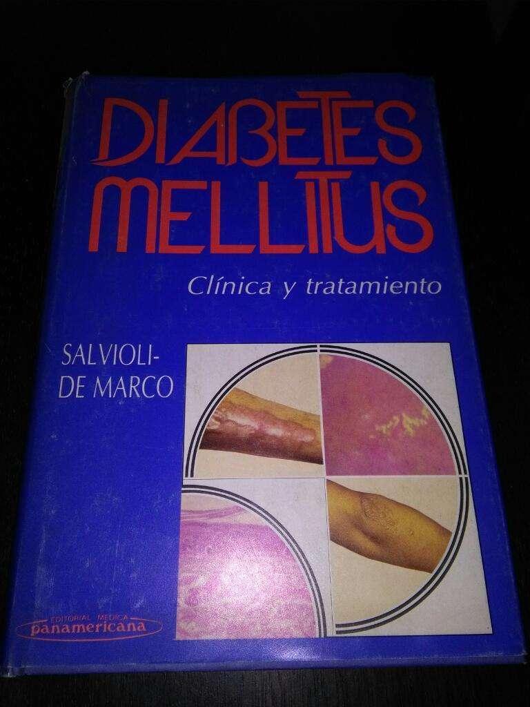 Diabetes Mellitus . Clinica Y Tratamiento . Salvioli y De Marco Libro medicina