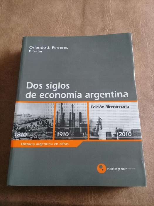 Dos Siglos de Economia Argentina