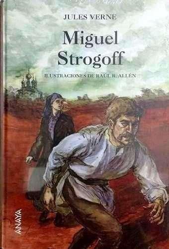 Miguel Strogoff de Julio Verne