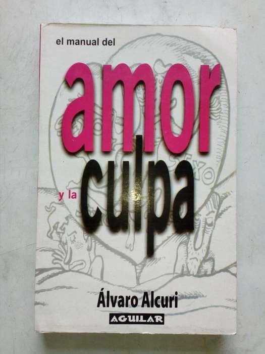 El Manual del amor y la culpa libro de Alvaro Alcuri (LEER DESCRIPCION?