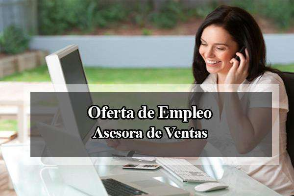 oferta de empleo asesora ventas ramo confeccion