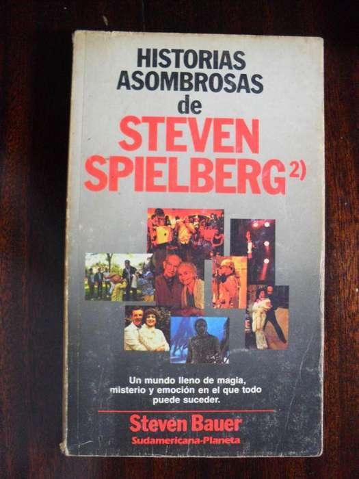 HISTORIAS ASOMBROSAS DE STEVEN SPIELBERG STEVEN BAUER 183 PAGINAS 1987 SUDAMERICANA - PLANETA