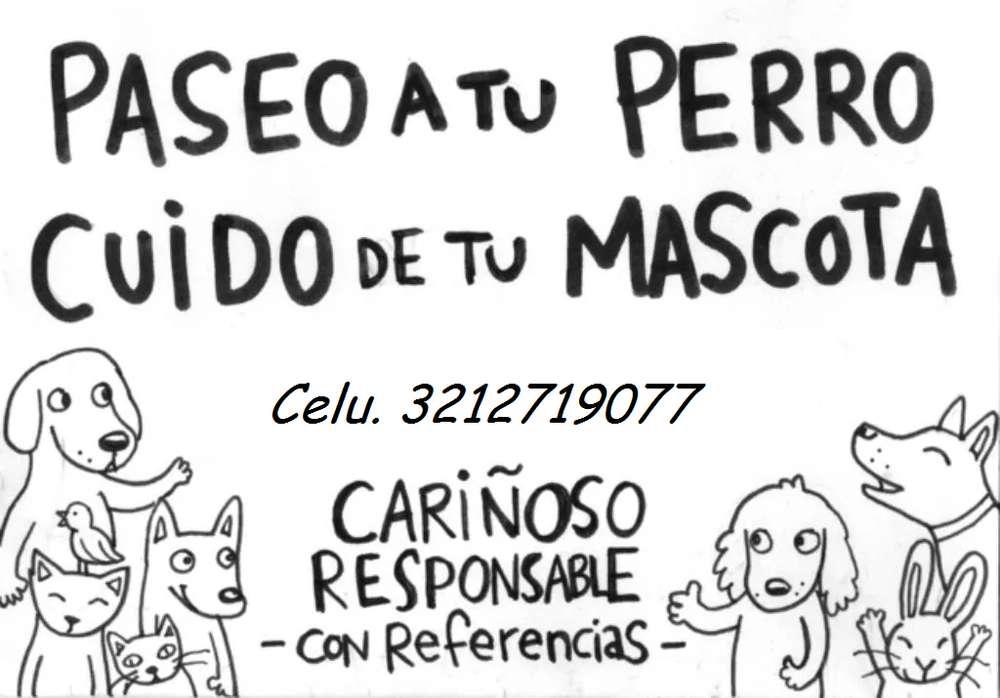 Cuido Tu Mascota por horas y días Paseador Perros Razas Pequeñas Cuidador