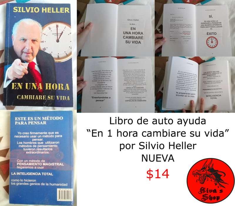 Libro Auto ayuda: En 1 hora cambiaré su vida, por Silvio Helller