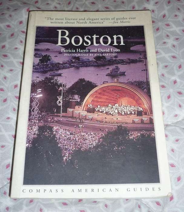 BOSTON . COMPASS AMERICAN GUIDES . GUIA EN IDIOMA INGLES . PATRICIA HARRIS Y DAVID LYON