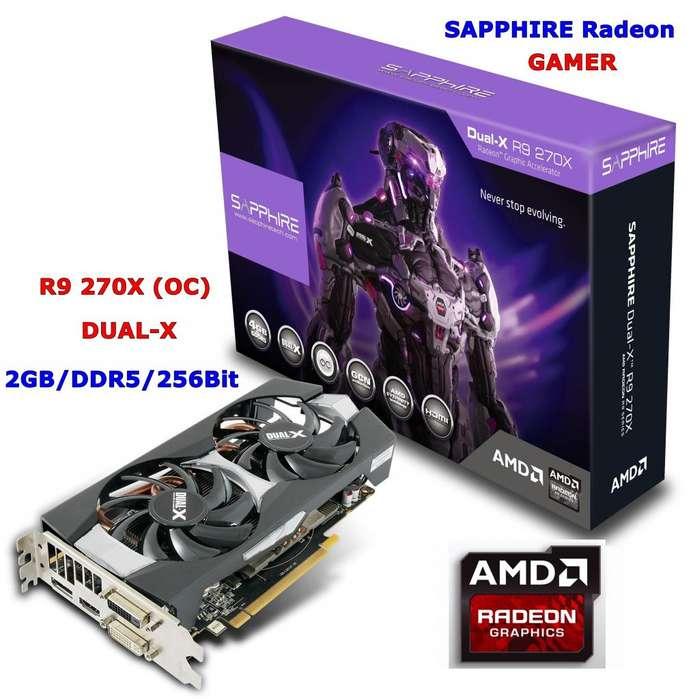 PC Tarjeta Video GAMER SAPPHIRE R9 270X, 2GB, DDR5, 256Bit. HDMi. FORTNITE en Épico. Buena Función. REMATE 360 Soles