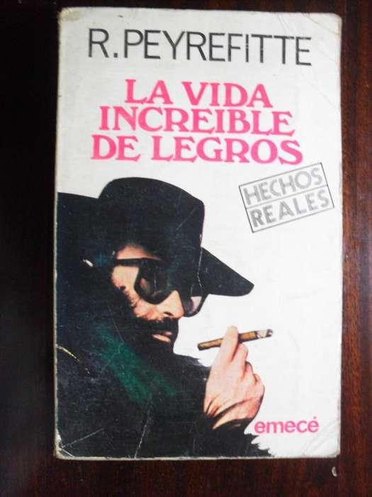 LA VIDA INCREIBLE DE LEGROS R.PEYREFITTE 398 PAGINAS 1976