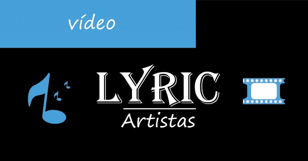 Vídeo lyrics para artistas
