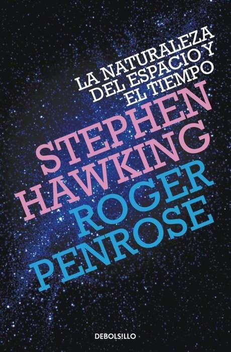 LA NATURALEZA DEL ESPACIO Y EL TIEMPO. STEPHEN HAWKING