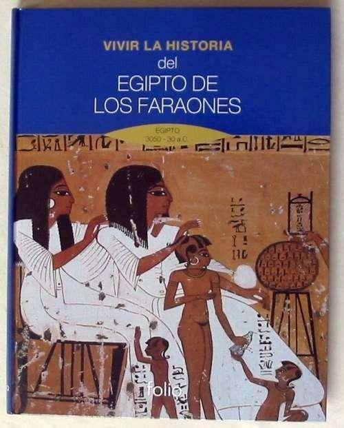 Vivir La Historia Egipto De Los Faraones / Empaque Sellado