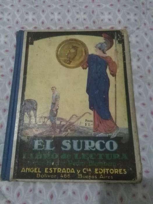 El Surco . Antiguo Libro de Lecturas 1934 . Pedro Blomberg . Editorial Estrada
