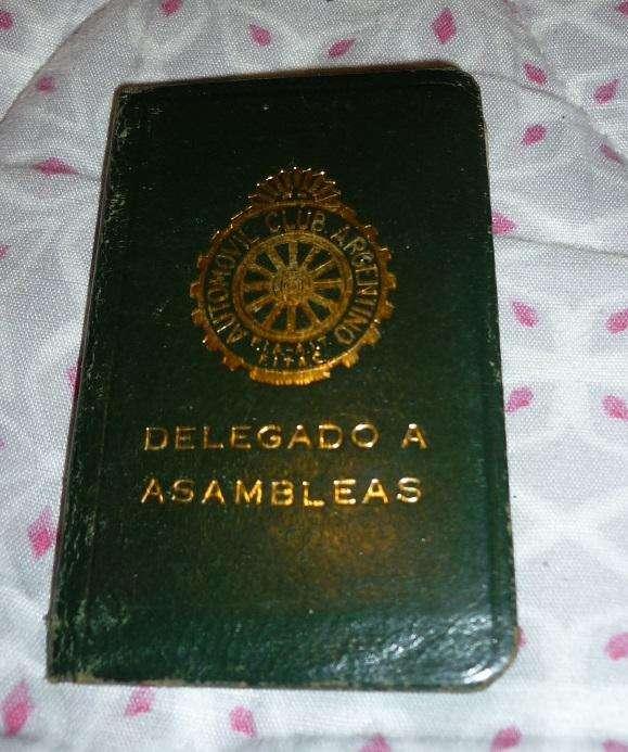 ANTIGUO CARNET DEL AUTOMOVIL CLUB ARGENTINO ACA . DELEGADO A ASAMBLEA 1970