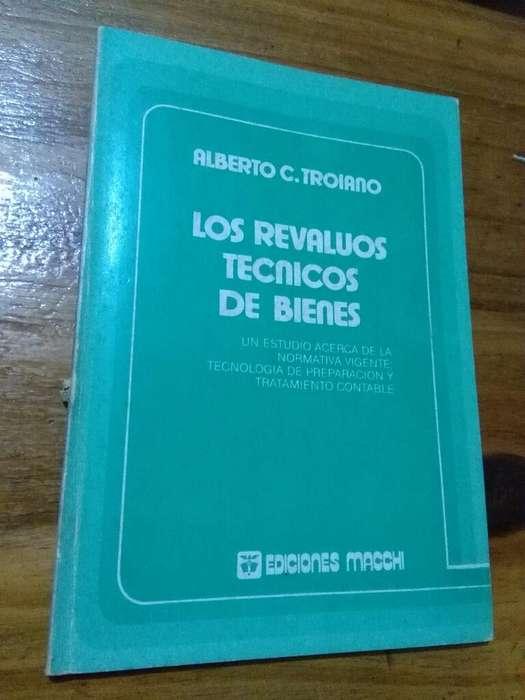 Los Revaluos Tecnicos de Bienes . Alberto Troiano . Libro ediciones Macchi 1982