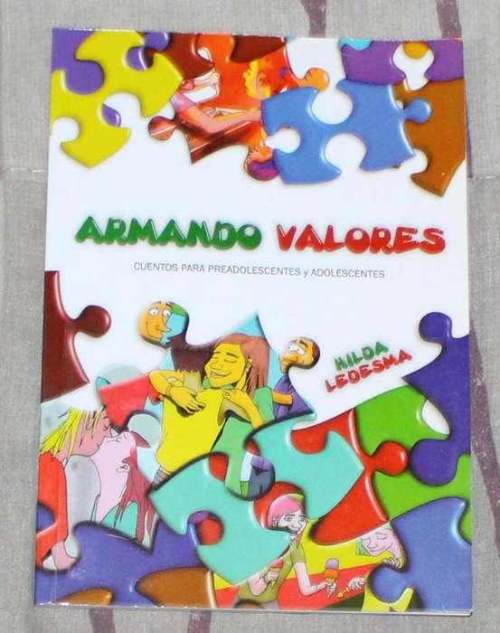 Libro Armando valores Preadolescentes y adolescentes