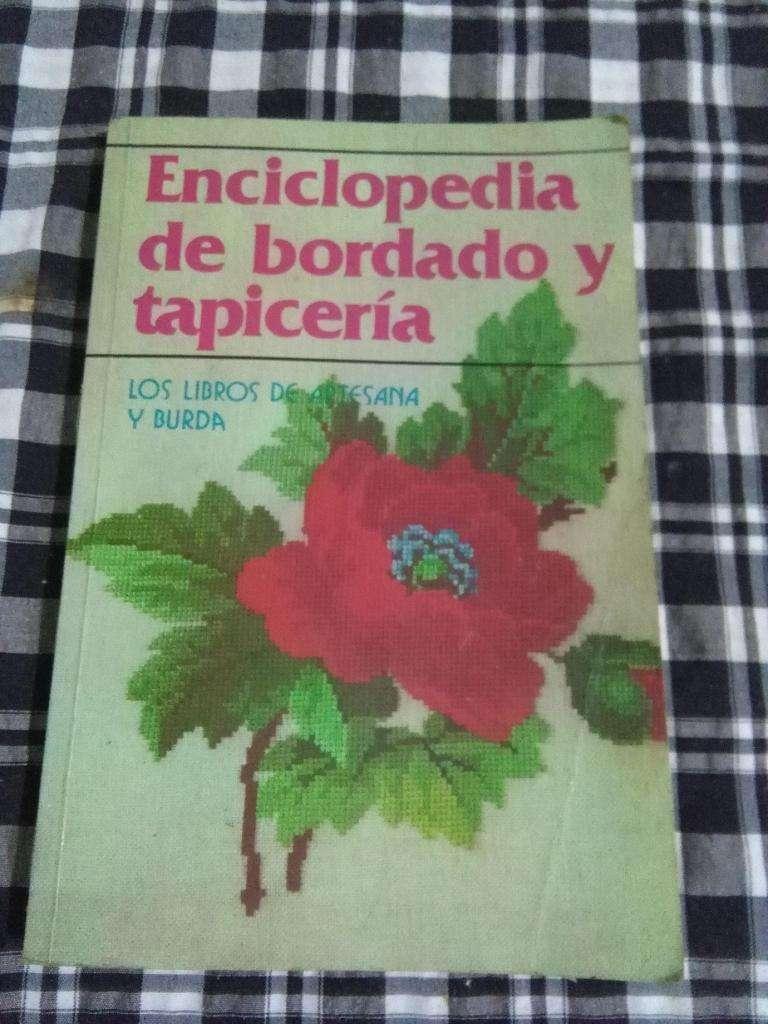 ENCICLOPEDIA DE BORDADO Y TAPICERIA . LOS LIBROS DE ARTESANA Y BURDA