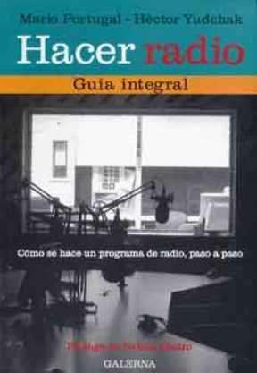 Se vende libro usado en muy buen estado Hacer <strong>radio</strong> Guiá Integral de Mario Portuga Héctor Yudchak