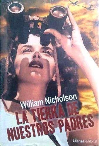 La Tierra De Nuestros Padres, WILLIAM NICHOLSON