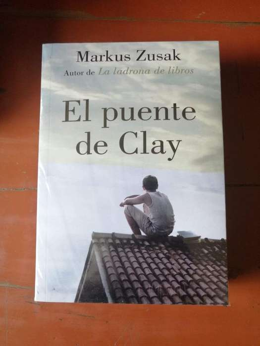 Libro El Puente De Clay Markus Zusak