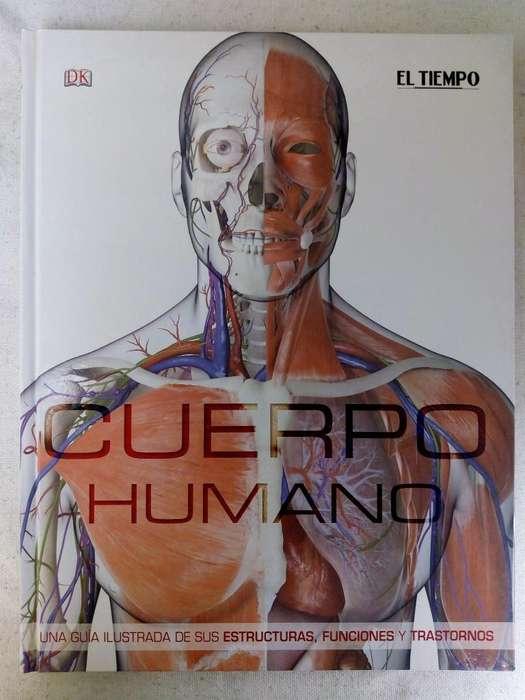 LIBRO CUERPO HUMANO, ESTRUCTURAS, FUNCIONES Y TRASTORNOS .. Colecciones El Tiempo