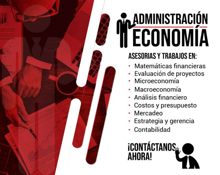 Se hacen asesorías en trabajos administración, economía y contabilidad