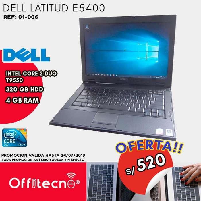 DELL E5400 , CENTRINO CORE 2 DUO T9550, 4 GB DE RAM, 320 GB DISCO DURO