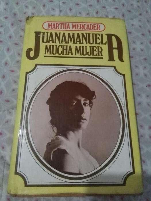 Juana Manuela Mucha Mujer . Martha Mercader . libro