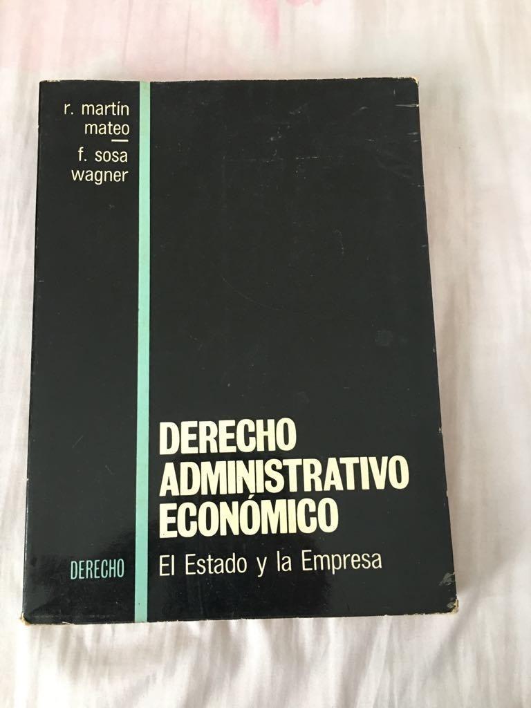 derecho administrativo economico- el estado y la empresa -R. Martin Mateo