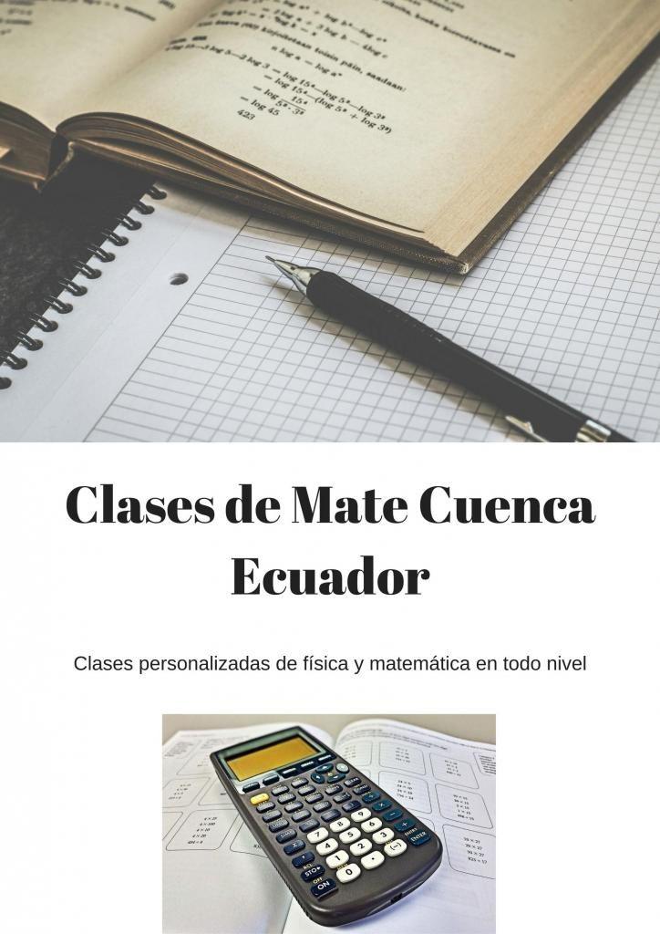 Preuniversitario. Clases de Mate y Física. Ricaurte Cuenca Ecuador
