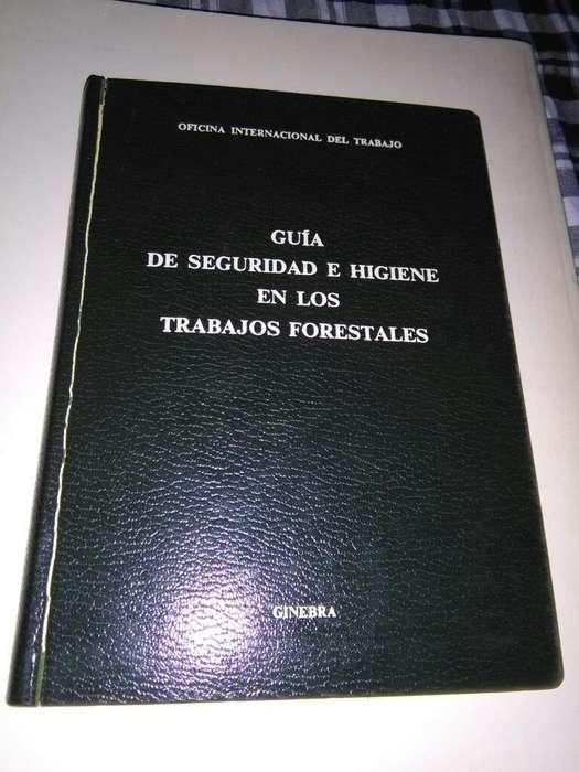 Guia de Seguridad E Higiene en Los trabajos forestales . OIT 1971 Organizacion Internacional del Trabajo