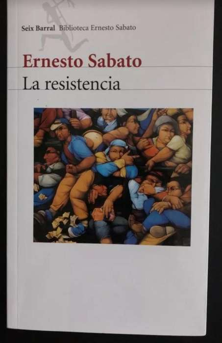 La Resistencia - Ernesto Sábato
