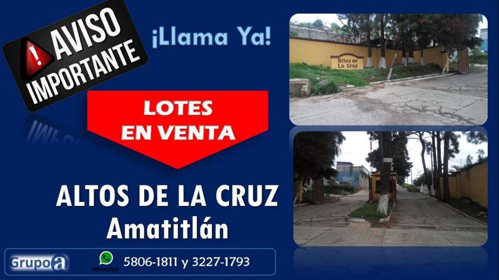 Lotes en Venta Altos de la Cruz, Amatitlán